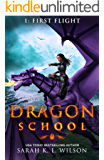 Dragon School: First Flight (English Edition)