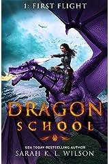 Dragon School: First Flight Kindle Edition