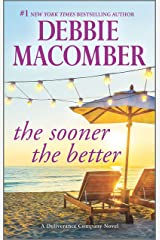 The Sooner the Better (Deliverance Company) Kindle Edition
