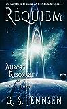 Requiem: Aurora Resonant Book Three (Aurora Rhapsody 9)