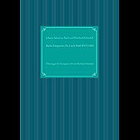 Bachs Solopartita Nr.1 in h-Moll BWV1002: Übertragen für Trompete in B von Eberhard Schnebel (Brass Unfamiliar) (German Edition)