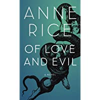 Of Love and Evil: The Songs of the Seraphim, Book Two
