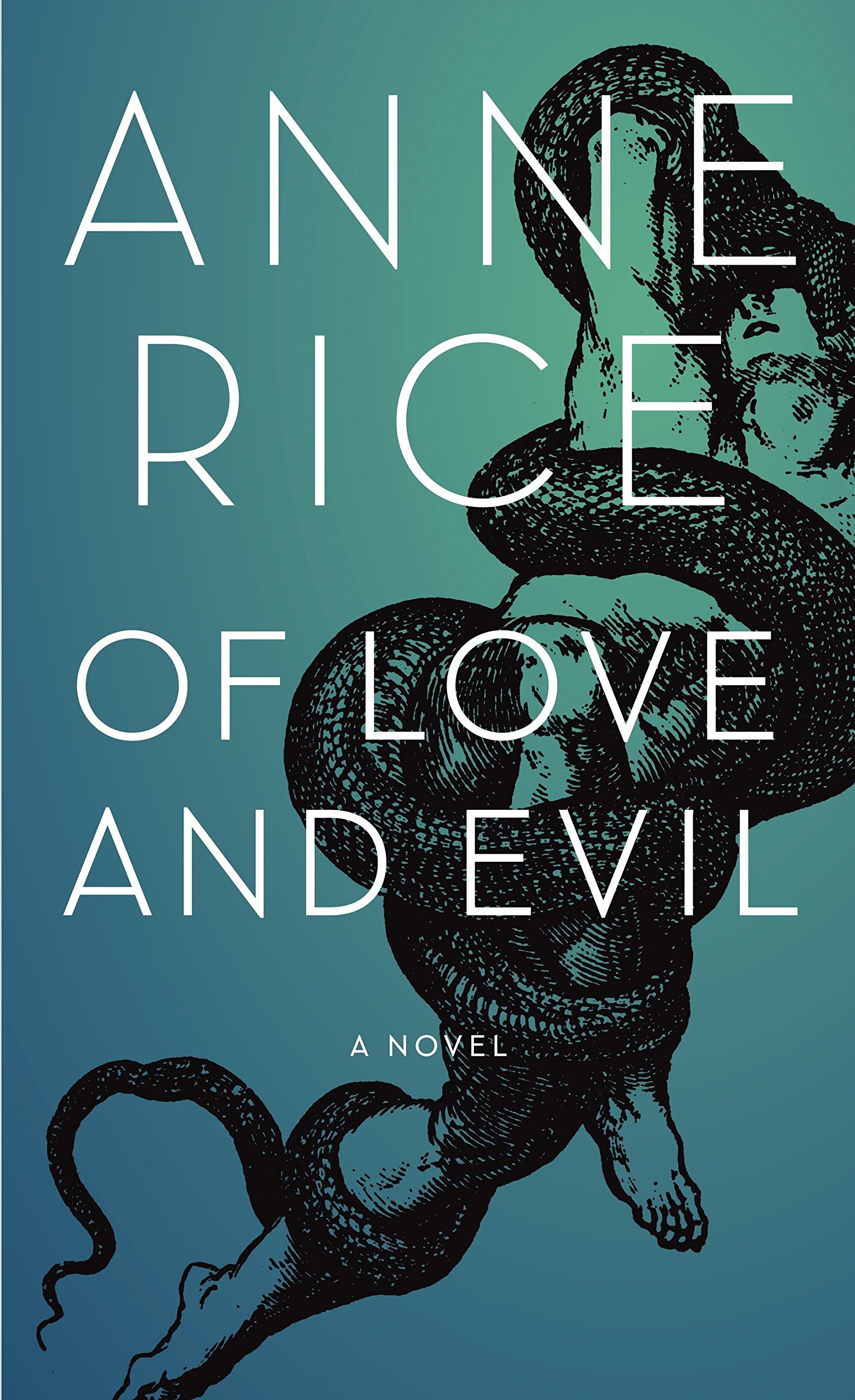 Of Love and Evil (Songs of the Seraphim, Book 2), Rice, Anne