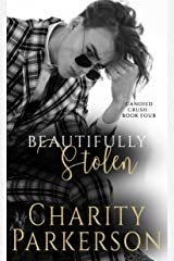 Beautifully Stolen (Candied Crush Book 4) Kindle Edition