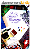 Easy Abstract Paintings in acrylics (English Edition)