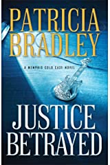 Justice Betrayed ( Book #3) (Memphis Cold Case) Kindle Edition