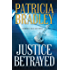 Justice Betrayed ( Book #3) (Memphis Cold Case)