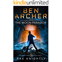 Ben Archer and the Moon Paradox: (The Alien Skill Series, Book 3)
