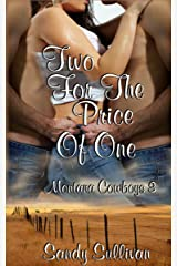 Two for the Price of One (Montana Cowboys Book 3) Kindle Edition