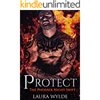 Protect: A Reverse Harem Paranormal Romance (The Phoenix Night Shift Book 1)