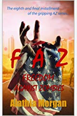 Freedom Against Zombies Kindle Edition
