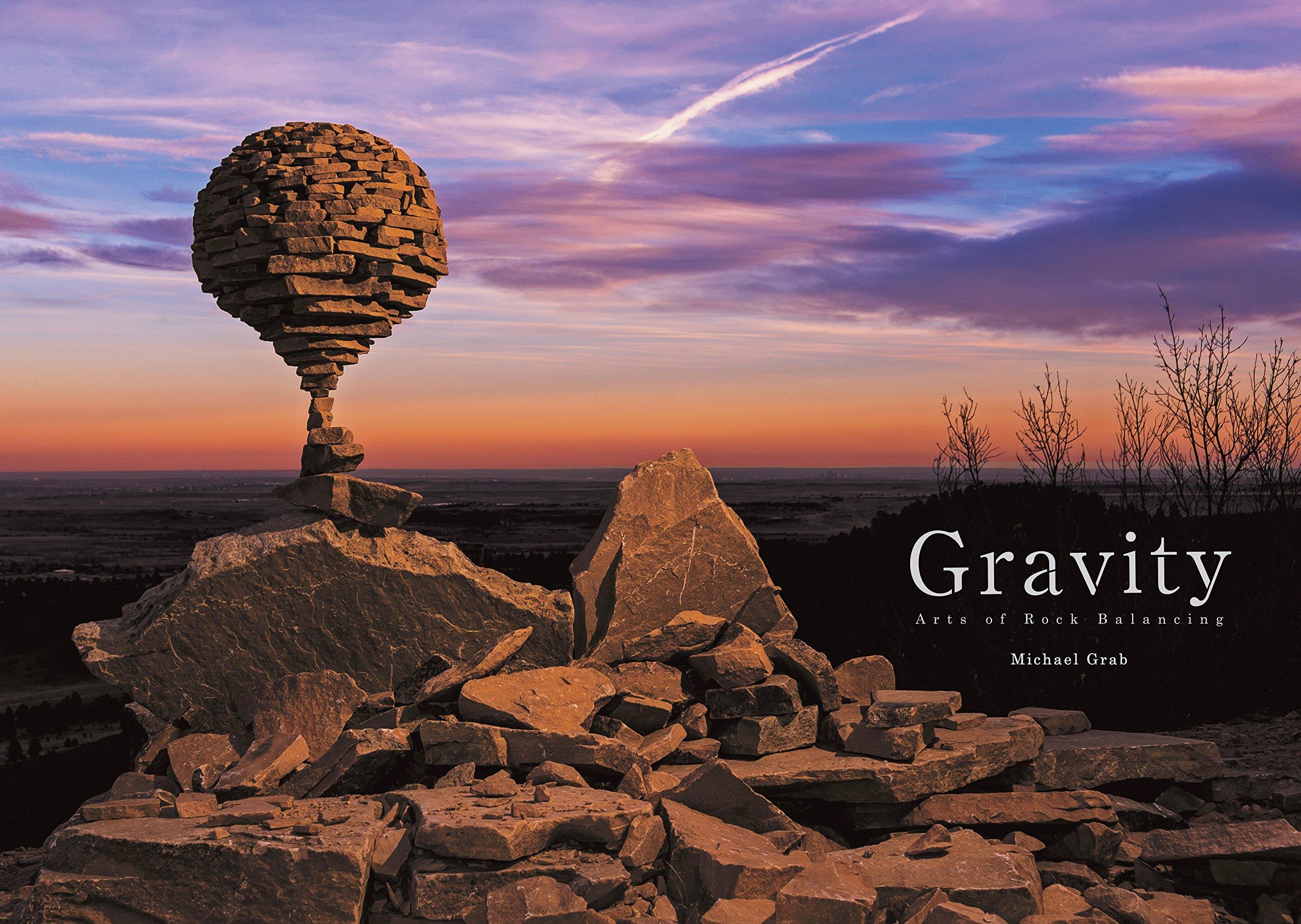 083f38107e64 Gravity - Arts of Rock Balancing  Michael Grab  9784773379532 ...