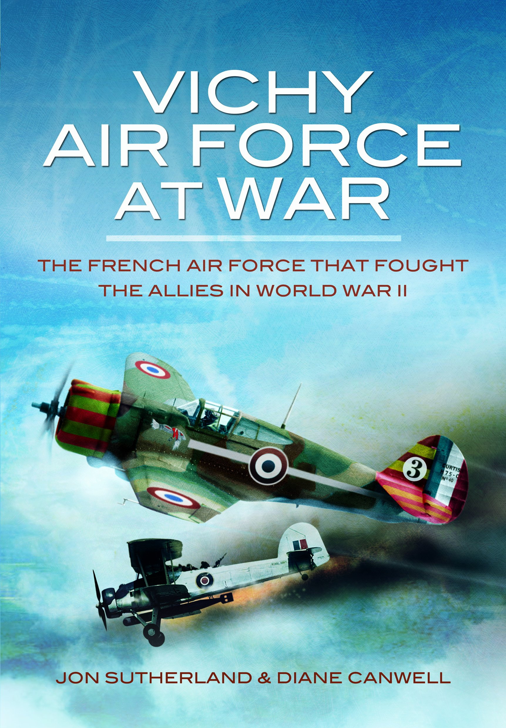 vichy air force at war the french air force that fought the allies