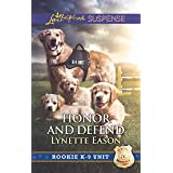 Honor and Defend (Rookie K-9 Unit, 4)