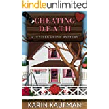 Cheating Death (Juniper Grove Cozy Mystery Book 6)