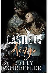 Castle of Kings: (A Kings MC Romance) Kindle Edition