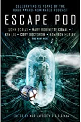 Escape Pod: The Science Fiction Anthology Kindle Edition