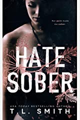 Hate Sober (Love Me, Duet Book 2) Kindle Edition