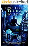 Things You Need (Clifton Heights Book 4)