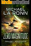 Zero Magnitude (Galaxy Mavericks Book 3)