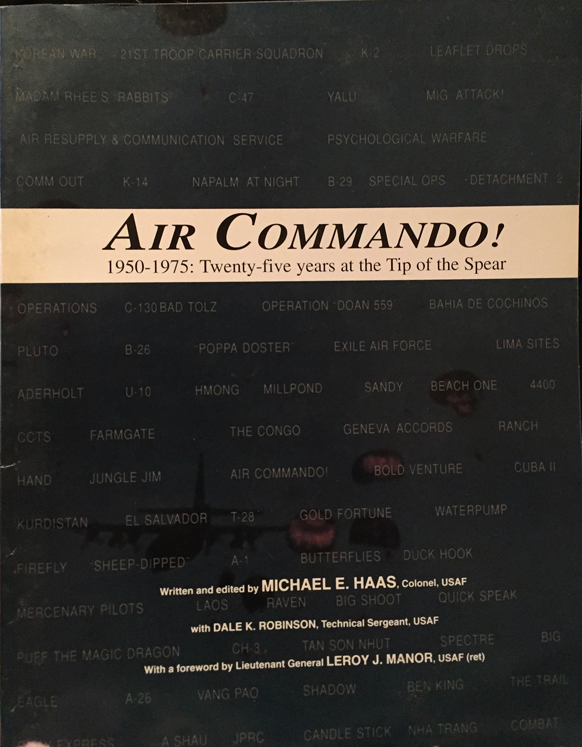 Air commando!: 1950-1975 : twenty-five years at the tip of the spear