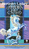 Arrow's Fall (The Heralds of Valdemar, Book 3)