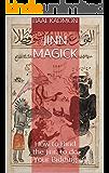 Jinn Magick: How to Bind the Jinn to do Your Bidding