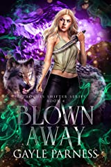 Blown Away (Rogues Shifter Series Book 4) Kindle Edition