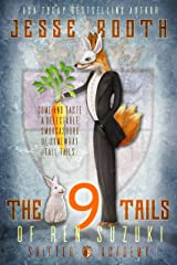 The 9 Tails of Ren Suzuki (Shifter Academy) Kindle Edition