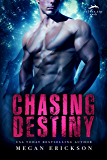 Chasing Destiny (Silver Tip Pack Book 2) (English Edition)