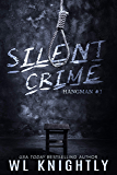 Silent Crime (Hangman Book 1)