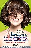 Érase una vez en Londres (Spanish Edition)