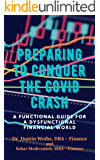 Preparing to Conquer the C**** Crash: A functional guide for a dysfunctional financial world