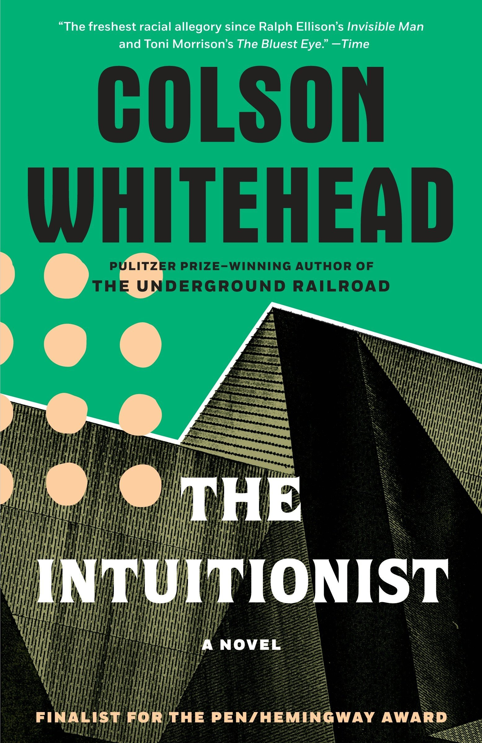 The Intuitionist: A Novel: Colson Whitehead: 9780385493000