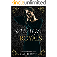 Savage Royals: A High School Bully Romance (Boys of Oak Park Prep Book 1) (English Edition)