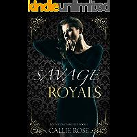 Savage Royals: A Reverse Harem High School Bully Romance (Boys of Oak Park Prep Book 1) (English Edition)