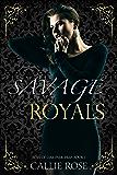 Savage Royals: A High School Bully Romance (Boys of Oak Park Prep Book 1) (English Edition)