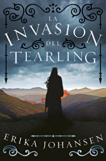 La invasión del Tearling (La Reina del Tearling 2) (Spanish Edition)