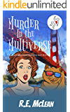 Murder in the Multiverse (Multiverse Investigations Mysteries Book 1)