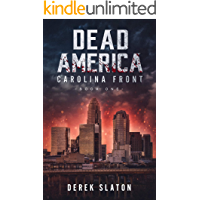 Dead America: Carolina Front Book One (Dead America - The First Week 1) book cover