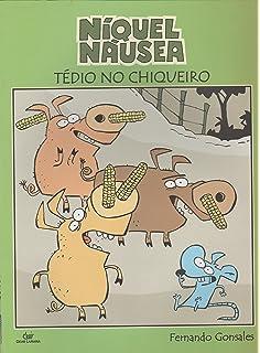 Niquel Nausea: Tedio no Chiqueiro - Vol.6