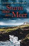 Sturm über dem Meer: Roman