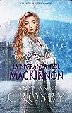 La speranza del MacKinnon: Le spose delle Highlands