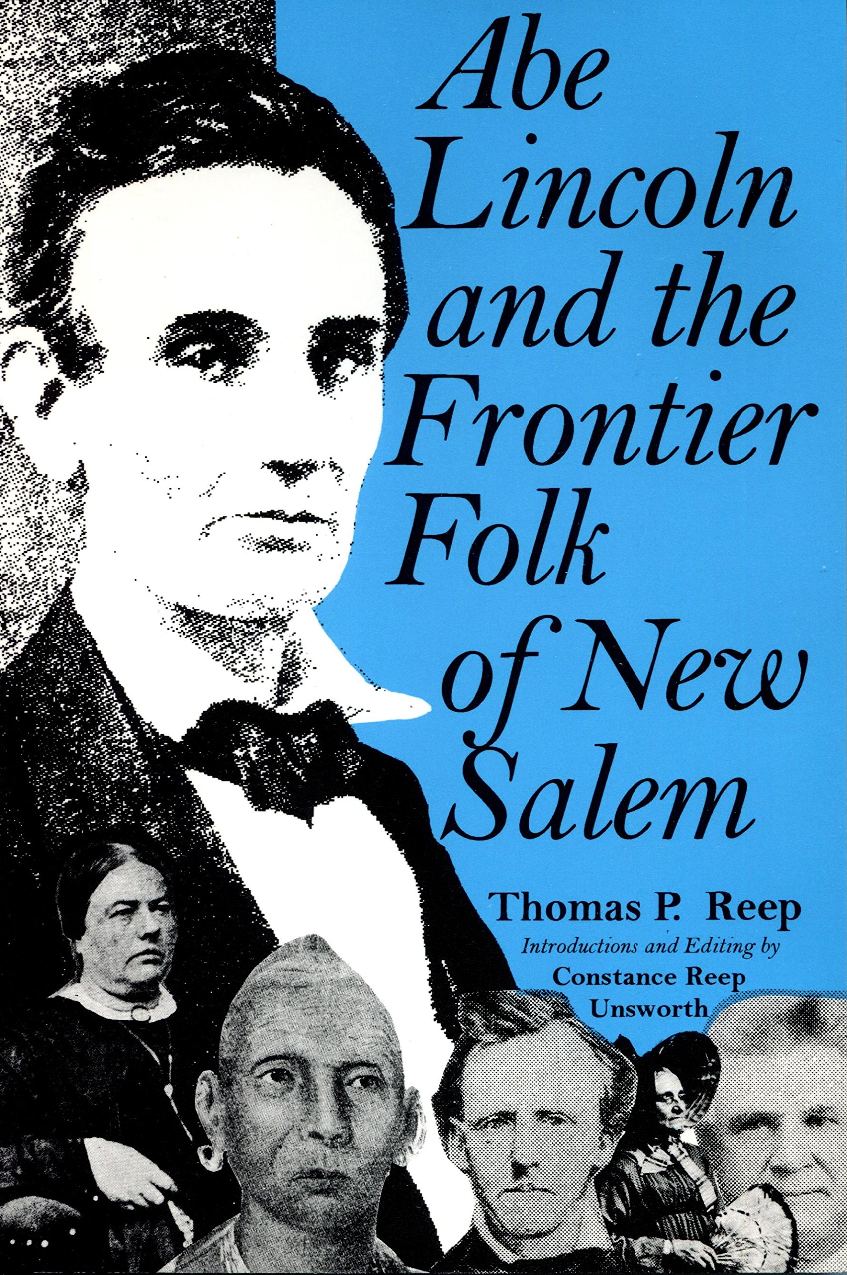 Abe Lincoln and the Frontier Folk of New Salem pdf epub