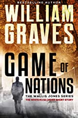White Rose Order: A Game of Nations Thriller Kindle Edition