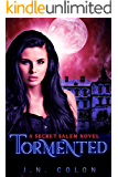 Tormented (A Secret Salem Novel 4)