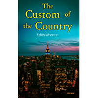 The Custom of the Country (English Edition)