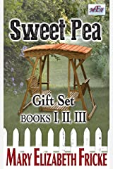 Sweet Pea: Box Set / Books I, II, III Kindle Edition