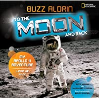 To the Moon and Back: My Apollo 11 Adventure