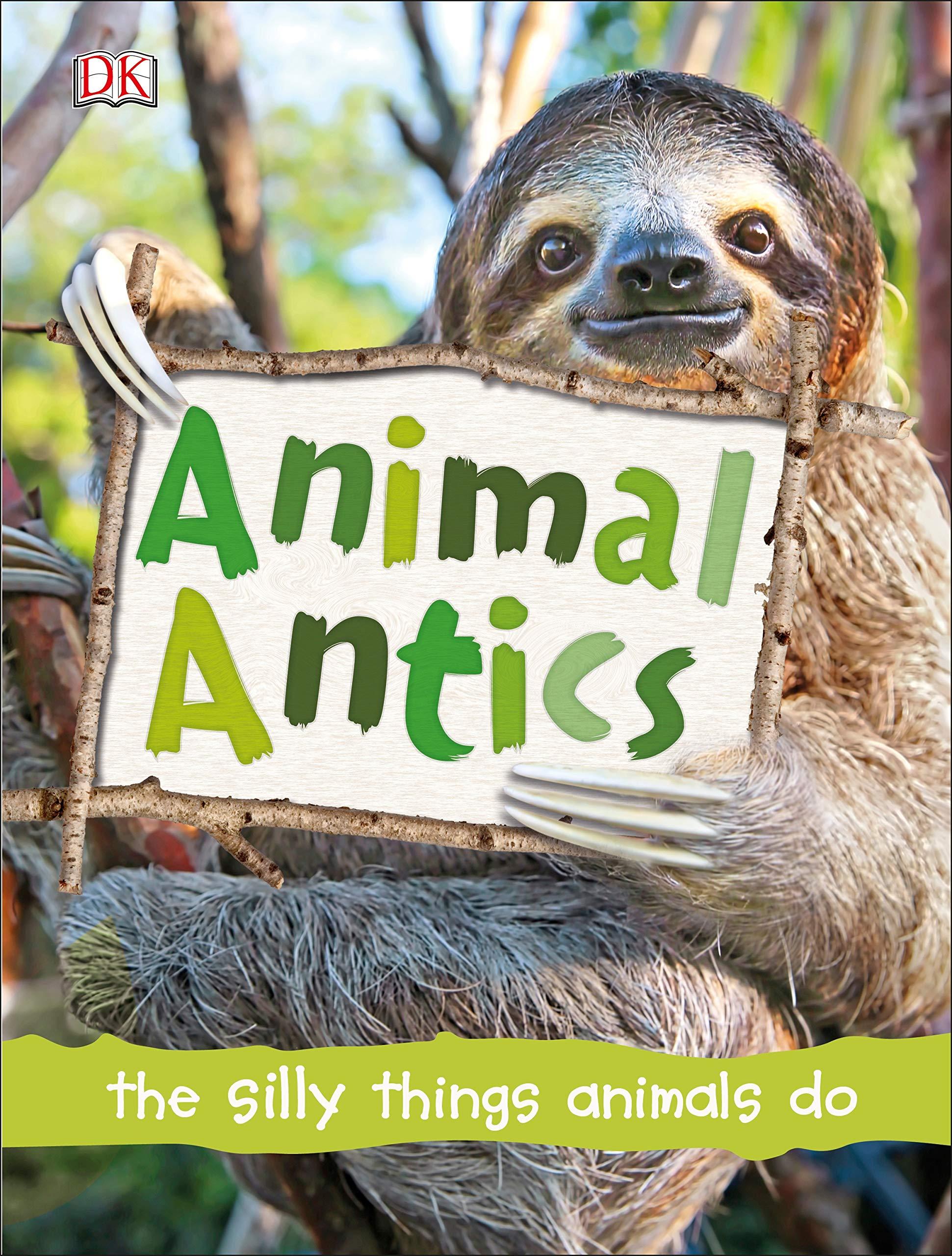 Animal Antics: Amazon.es: Dk: Libros en idiomas extranjeros